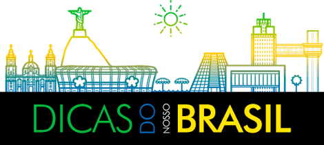 Dicas do Nosso Brasil